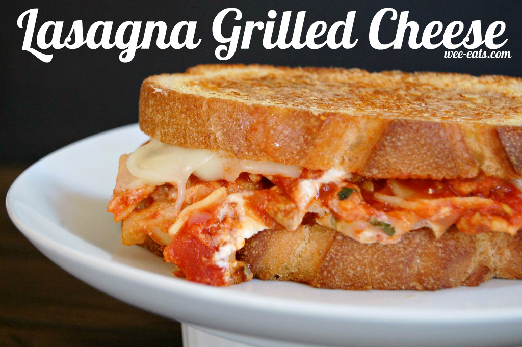 lasagna grilled cheese - wee-eats.com